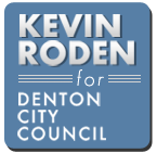 Kevin Roden for Denton City Council
